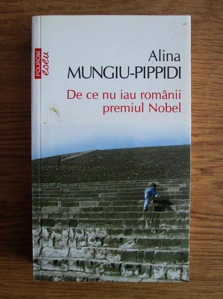 Anticariat: Alina Mungiu Pippidi - De ce nu iau romanii premiul Nobel (Top 10+)