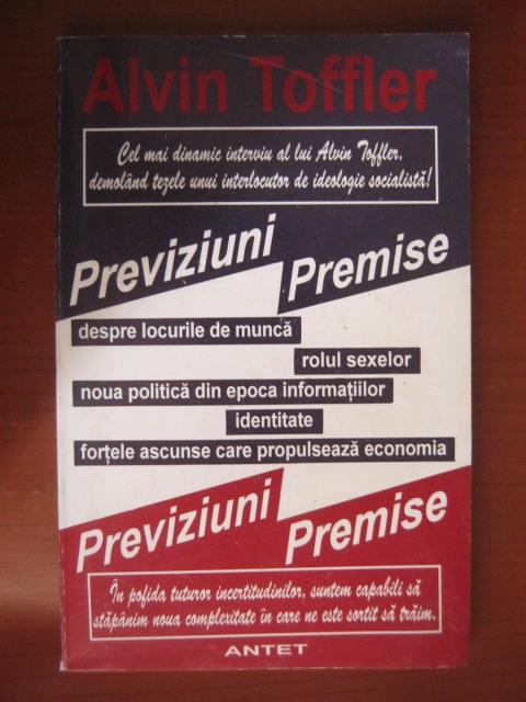 Anticariat: Alvin Toffler - Previziuni si premise