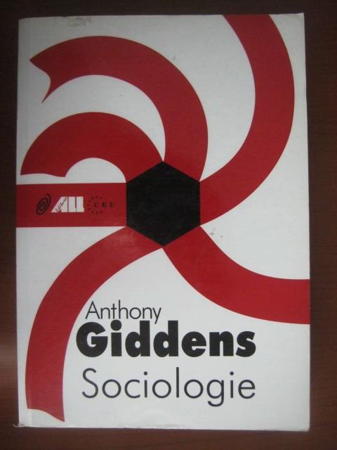 Anticariat: Anthony Giddens - Sociologie