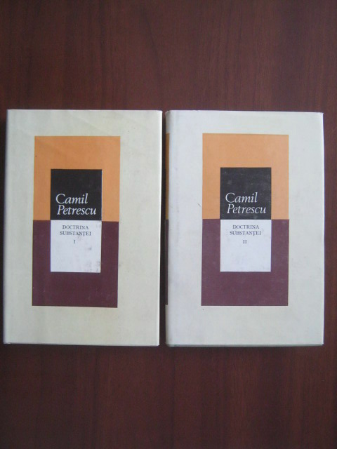 Anticariat: Camil Petrescu - Doctrina substantei (2 volume)
