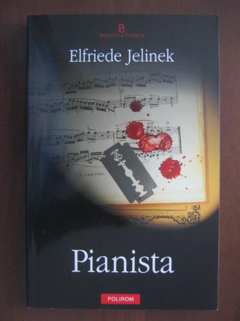 Anticariat: Elfriede Jelinek - Pianista