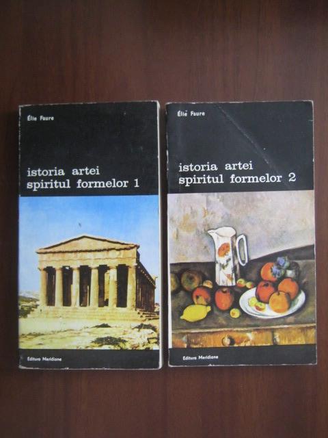Anticariat: Elie Faure - Istoria artei. Spiritul formelor (2 volume)