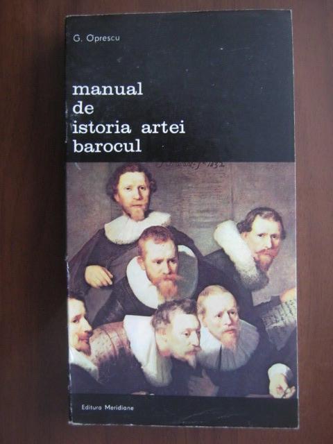 Anticariat: George Oprescu - Manual de istoria artei. Barocul