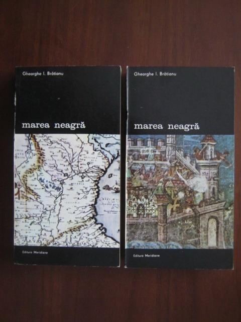 Anticariat: Gheorghe I. Bratianu - Marea Neagra (2 volume)