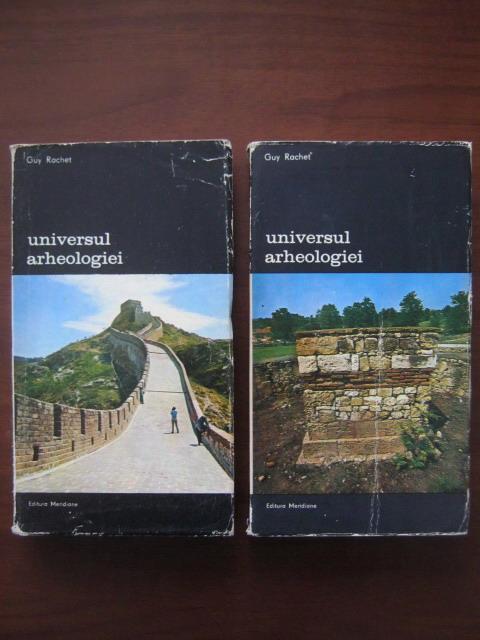 Anticariat: Guy Rachet - Universul arheologiei (2 volume)