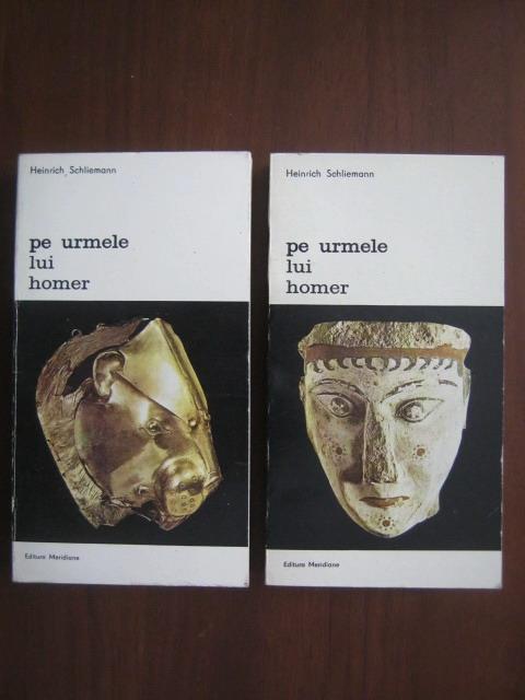 Anticariat: Heinrich Schliemann - Pe urmele lui Homer (2 volume)