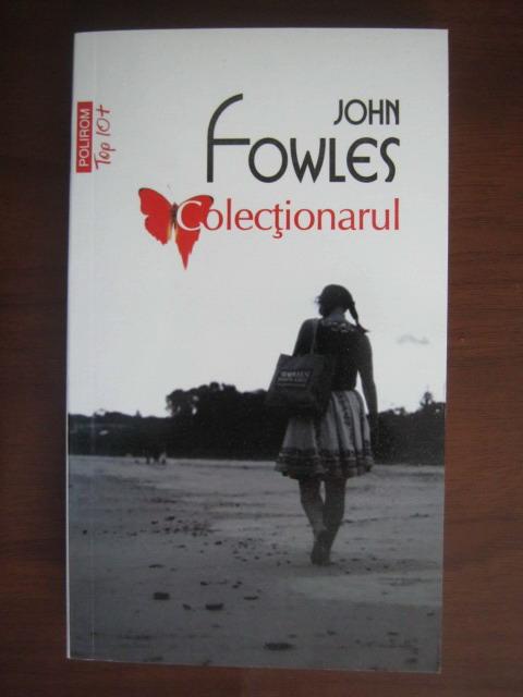 Anticariat: John Fowles - Colectionarul (Top 10+)