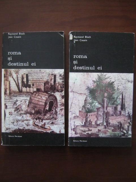 Anticariat: Raymond Bloch - Roma si destinul ei (2 volume)