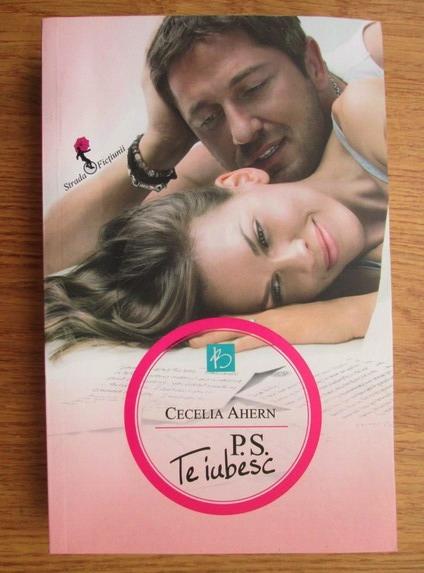 Anticariat: Cecelia Ahern - P. S. Te iubesc