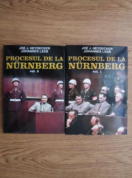 Anticariat: Joe J. Heydecker - Procesul de la Nurnberg (2 volume)