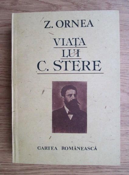 Anticariat: Zigu Ornea - Viata lui C. Stere (volumul 1)
