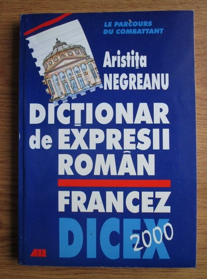 Anticariat: Aristita Negreanu - Dictionar de expresii roman-francez