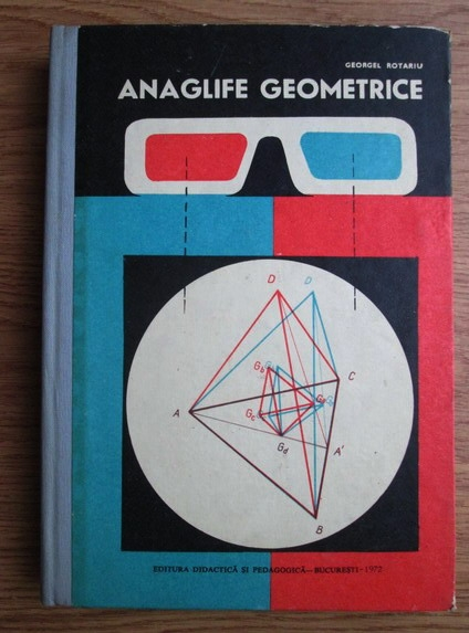 Anticariat: Georgel Rotariu - Anaglife geometrice