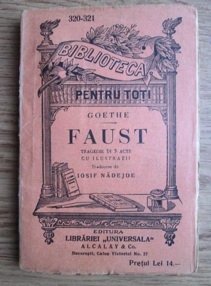 Anticariat: Goethe - Faust. Tragedie in 5 acte (editie veche)