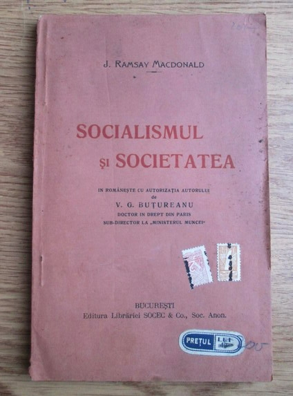 Anticariat: Ramsay Macdonald - Socialismul si societatea (editie veche)