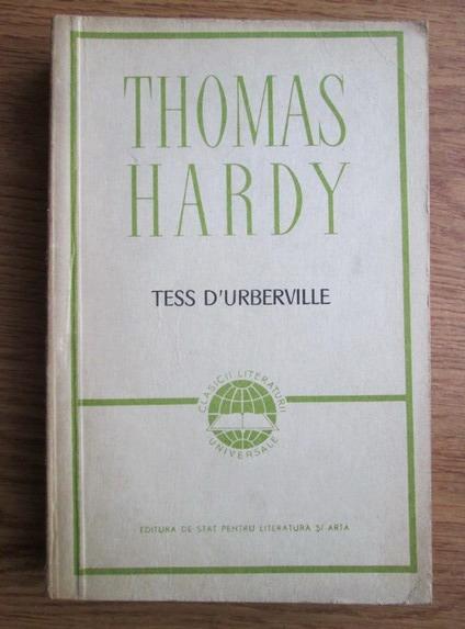 Anticariat: Thomas Hardy - Tess d Urberville