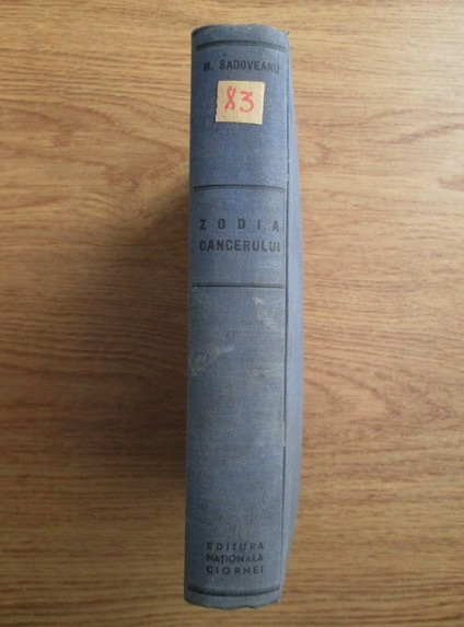 Anticariat: Mihail Sadoveanu - Zodia cancerului sau vremea Ducai Voda (2 volume coligate, 1937)