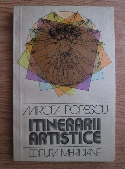 Anticariat: Mircea Popescu - Itinerarii artistice