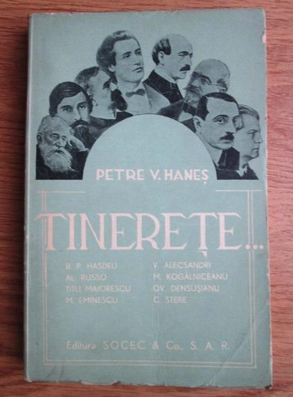 Anticariat: Petre V. Hanes - Tinerete (1941)