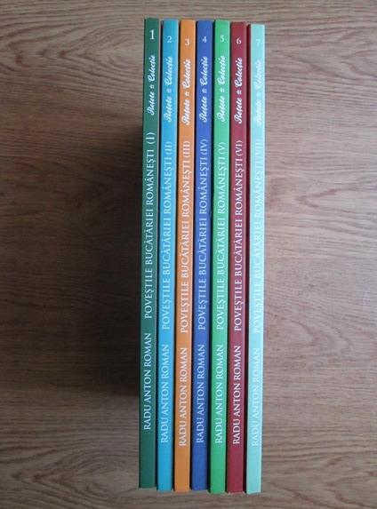 Anticariat: Radu Anton Roman - Povestile bucatariei romanesti (7 volume)