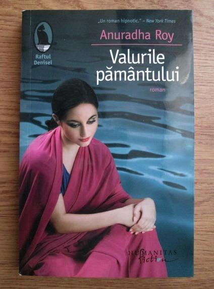 Anticariat: Anuradha Roy - Valurile pamantului