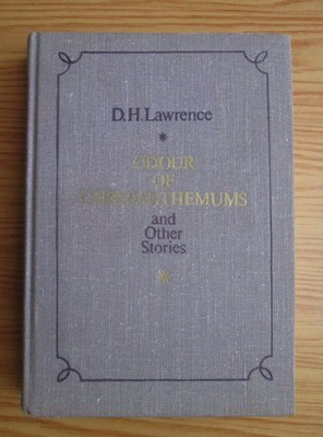 Anticariat: David Herbert Richards Lawrence - Odour of Chrysanthemums and Other Stories
