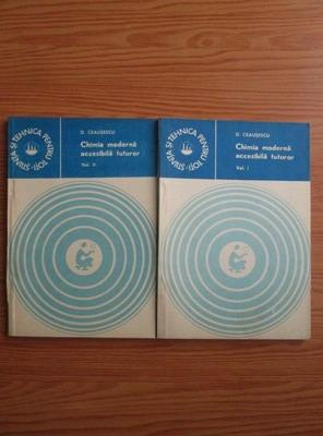 Anticariat: Dumitriu Ceausescu - Chimia moderna accesibila tuturor (2 volume)