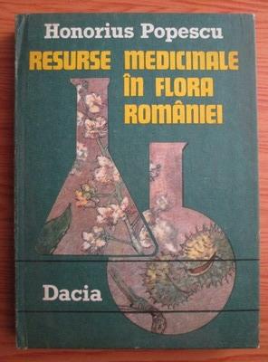 Anticariat: Honorius Popescu - Resurse medicinale in flora Romaniei