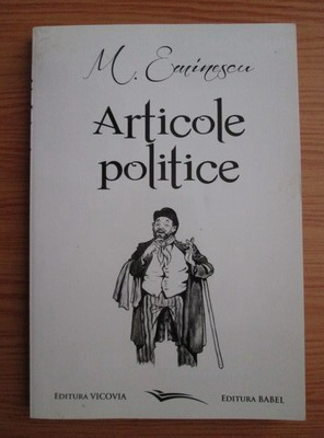 Anticariat: Mihai Eminescu - Articole politice