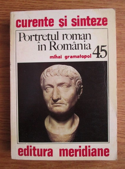 Anticariat: Mihai Gramatopol - Portretul roman in Romania