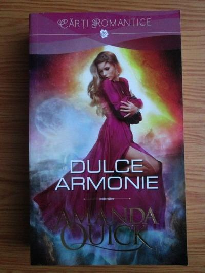 Anticariat: Amanda Quick - Dulce armonie