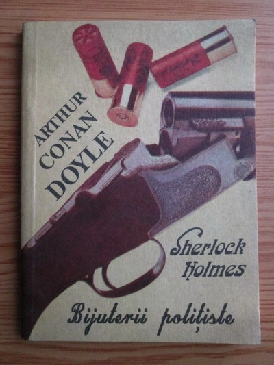 Anticariat: Arthur Conan Doyle - Sherlock Holmes. Bijuterii politiste