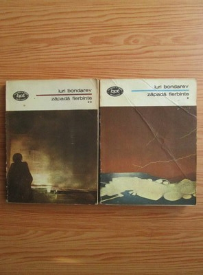 Anticariat: Iuri Bondarev - Zapada fierbinte (2 volume)