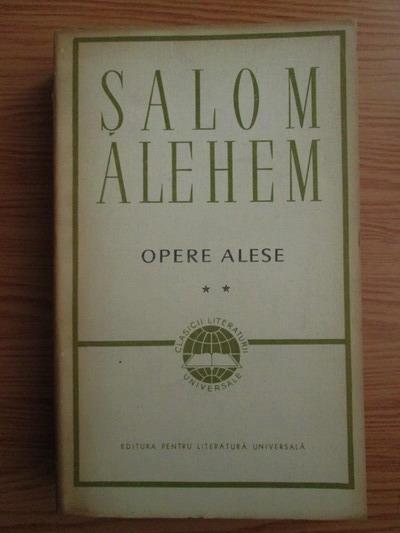 Anticariat: Salom Alehem - Opere alese (volumul 2)
