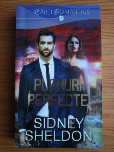 Anticariat: Sidney Sheldon - Planuri perfecte