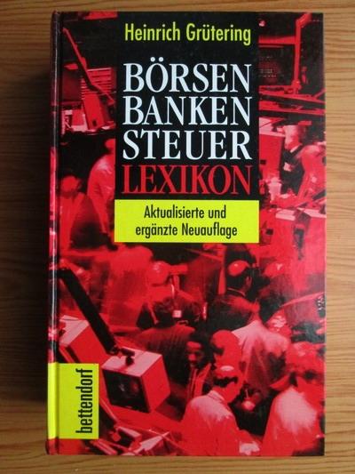 Anticariat: Heinrich Grutering - Borsen Banken Steuer Lexikon