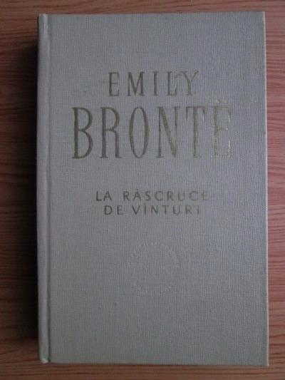 Anticariat: Emily Bronte - La rascruce de vanturi
