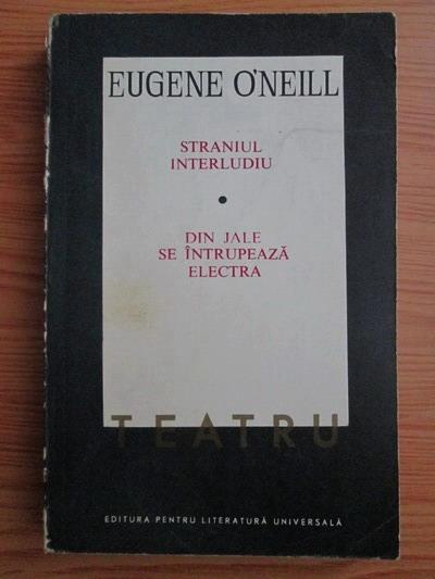 Anticariat: Eugene O'Neill - Teatru (volumul 2)