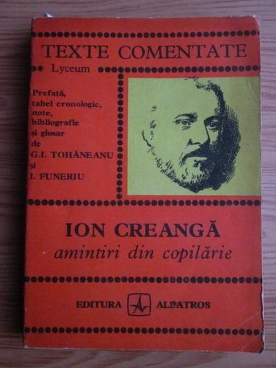 Anticariat: Ion Creanga - Amintiri din copilarie (texte comentate)