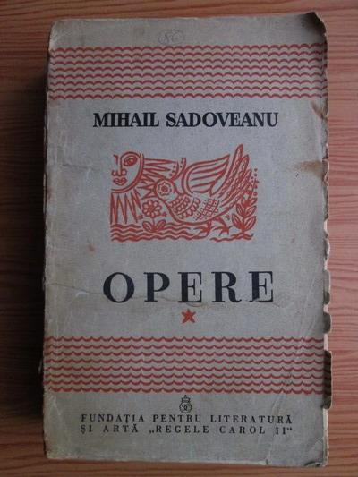 Anticariat: Mihail Sadoveanu - Opere (volumul 1, 1940)