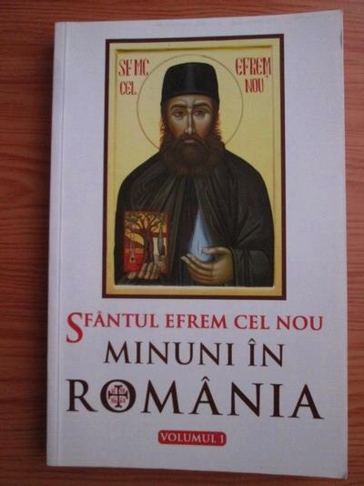 Anticariat: Sfantul Efrem Cel Nou - Minuni in Romania (volumul 1)