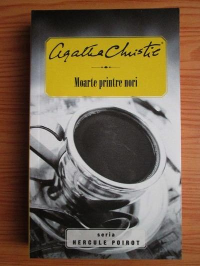 Anticariat: Agatha Christie - Moarte printre nori