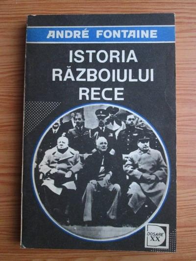 Anticariat: Andre Fontaine - Istoria Razboiului Rece (volumul 2)