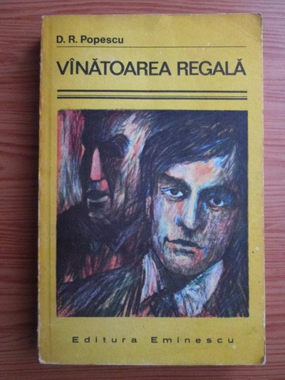 Anticariat: D. R. Popescu - Vanatoarea regala