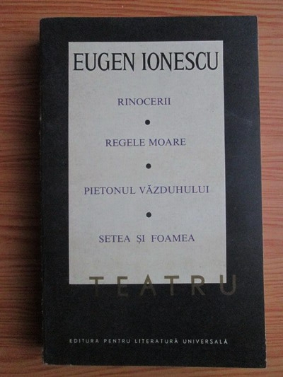 Anticariat: Eugen Ionescu - Teatru (volumul 2)