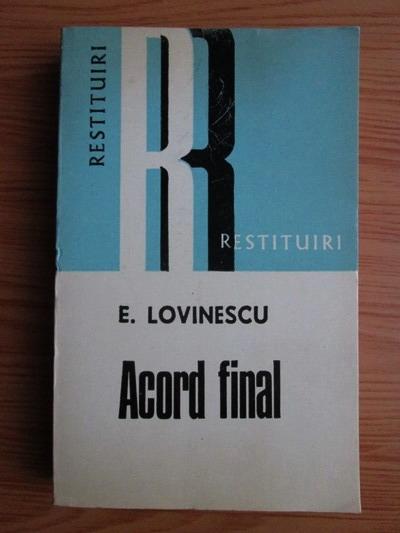 Anticariat: Eugen Lovinescu - Acord final