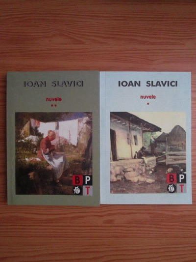 Anticariat: Ioan Slavici - Nuvele (2 volume)
