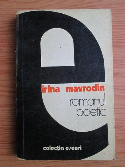 Anticariat: Irina Mavrodin - Romanul poetic