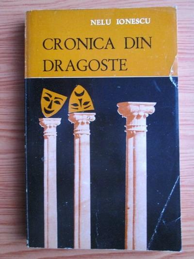 Anticariat: Nelu Ionescu - Cronica din dragoste