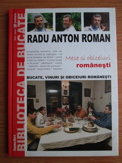 Anticariat: Radu Anton Roman - Biblioteca de bucate. Volumul 6: Mese si obiceiuri romanesti